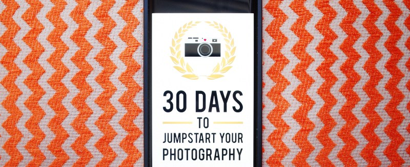 New eBook: 30 DAYS TO JUMPSTART YOUR PHOTOGRAPHY