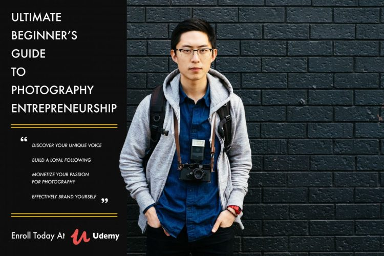 """Check out my new course, """"Ultimate Beginner's Guide to Photography Entrepreneurship"""" now on Udemy!"""