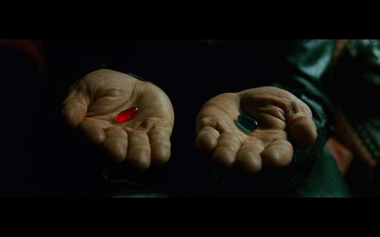 red pill or blue pill.jpg