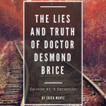 erick mertz, book release, episode #3, the lies and truth of doctor desmond brice