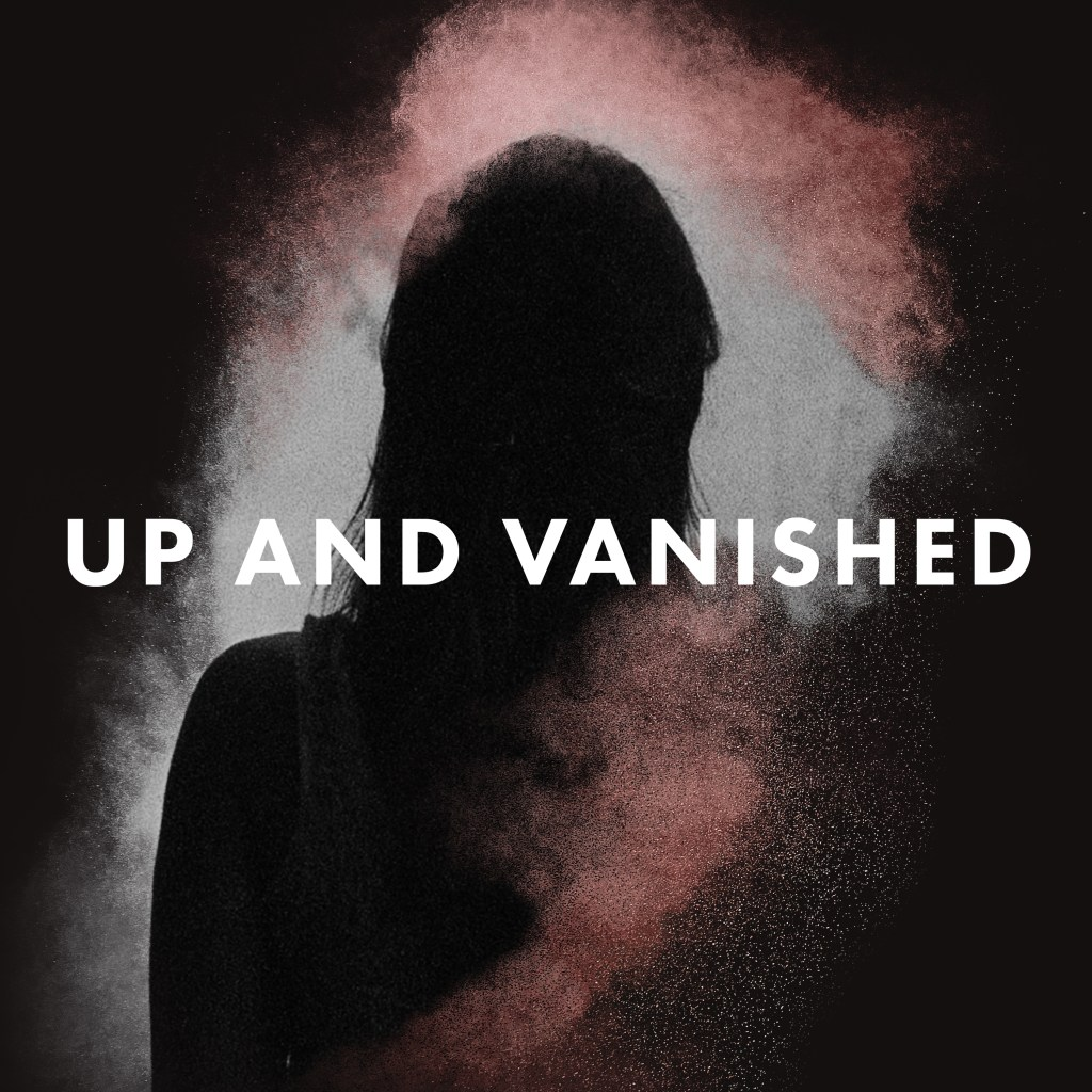 up and vanished podcast review, erick mertz