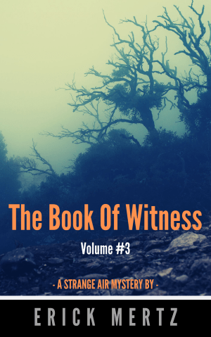 The Book Of Witness, Volume #3