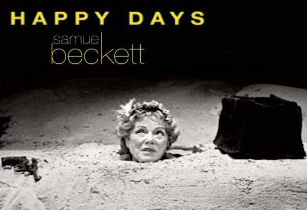 E R I Jams Magazine Samuel Beckett's 'Happy Days' to Be a ...