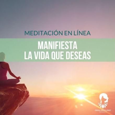 Meditación guiada en línea Manifiesta la Vida que deseas - enero