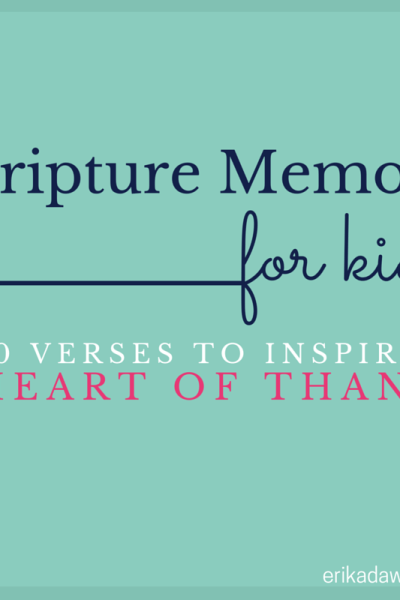 Scripture Memory for Kids :: 10 Verses about Gratitude