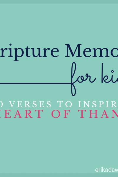 Scripture Memory for Kids :: 10 Verses about Gratitude
