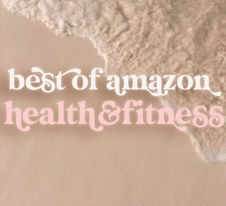 Best of Amazon: HEALTH & FITNESS ♡