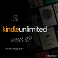 kindle unlimited, worth it, kindle, groupon, free trial
