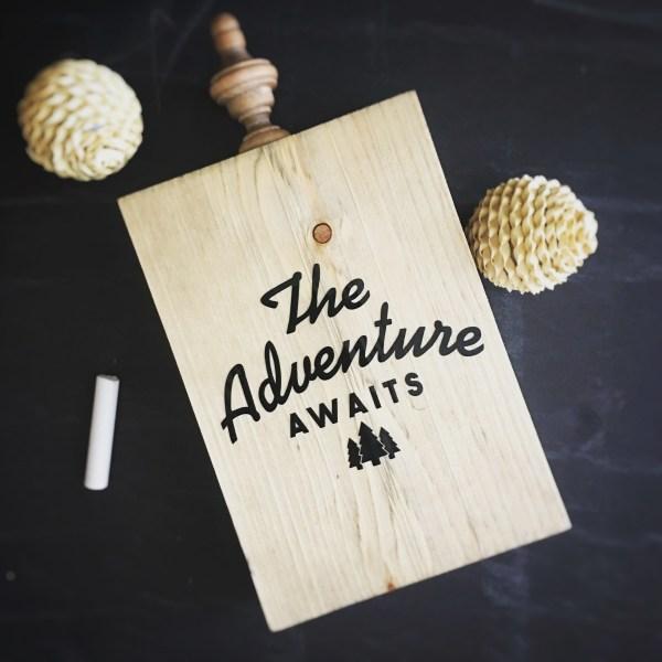 Wood Cutout   The Adventure Awaits