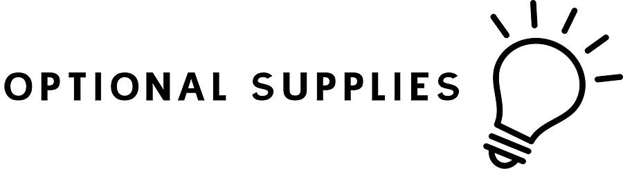 Erika Guymon   Optional Supplies