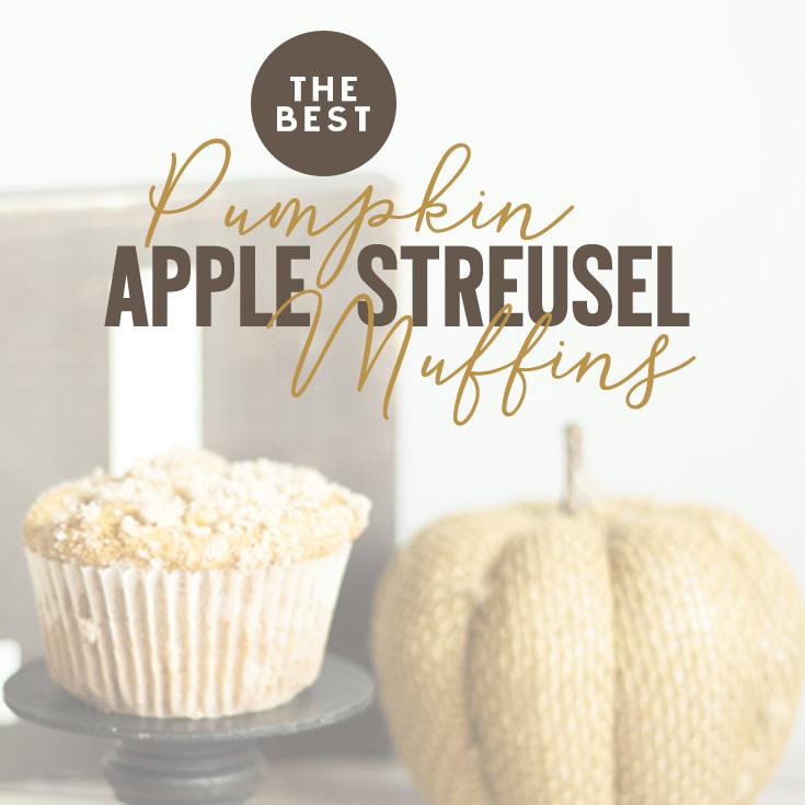 The BEST Pumpkin Apple Streusel Muffins Recipe | Erika Guymon