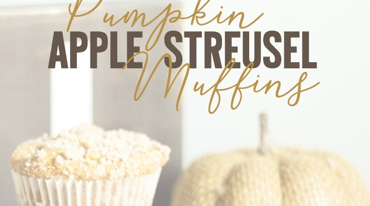 The BEST Pumpkin Apple Streusel Muffins Recipe | Erika Guymon