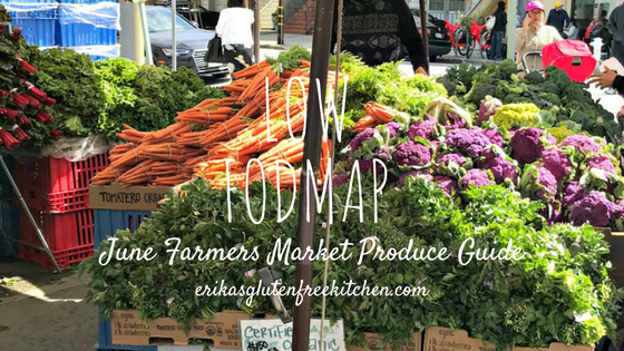 June Low FODMAP Farmers Market List