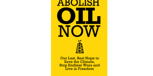 Abolish Oil Now cover