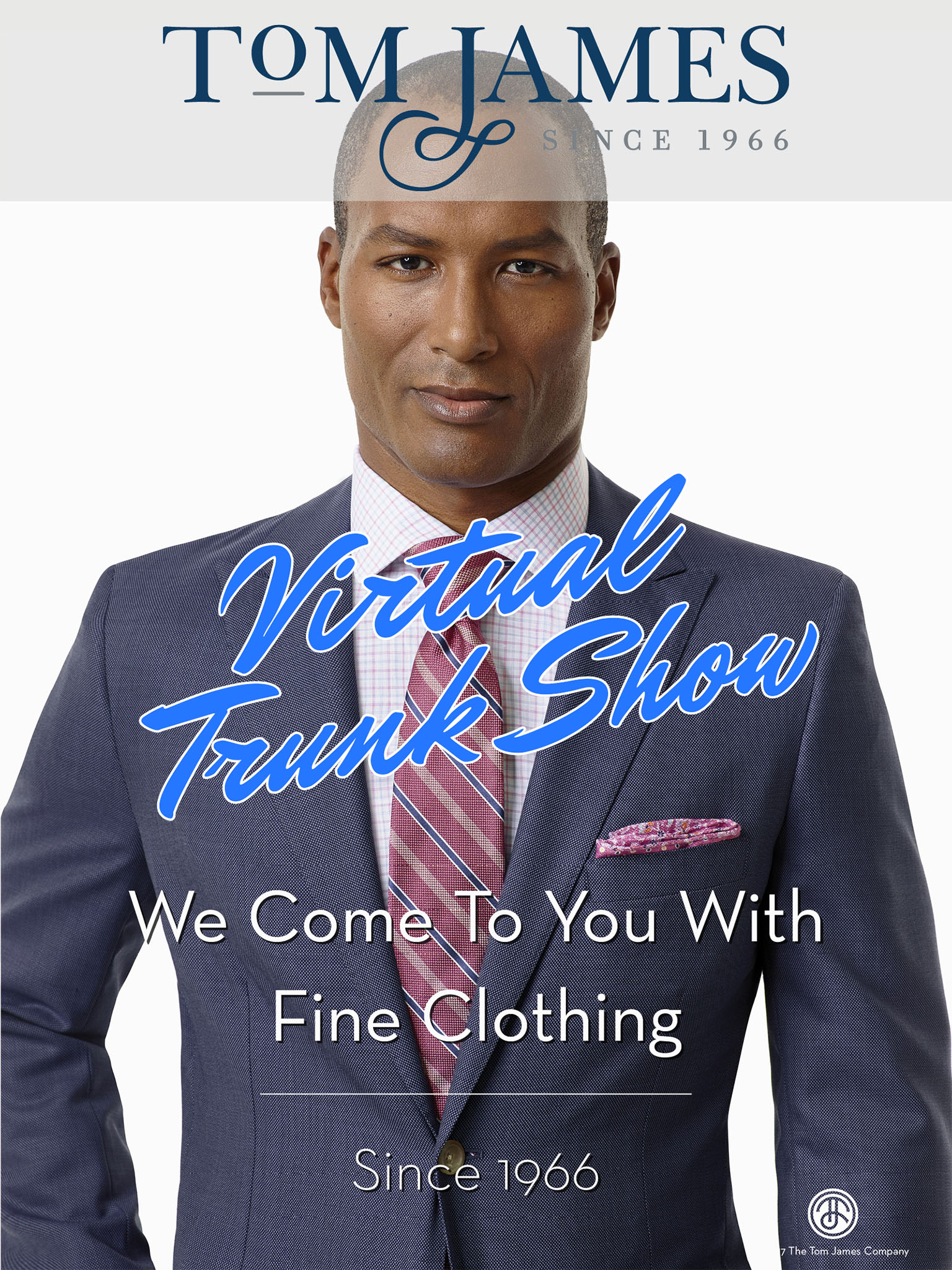 Tom James Virtual Trunk Show Custom Suits Shirts Ties Trousers