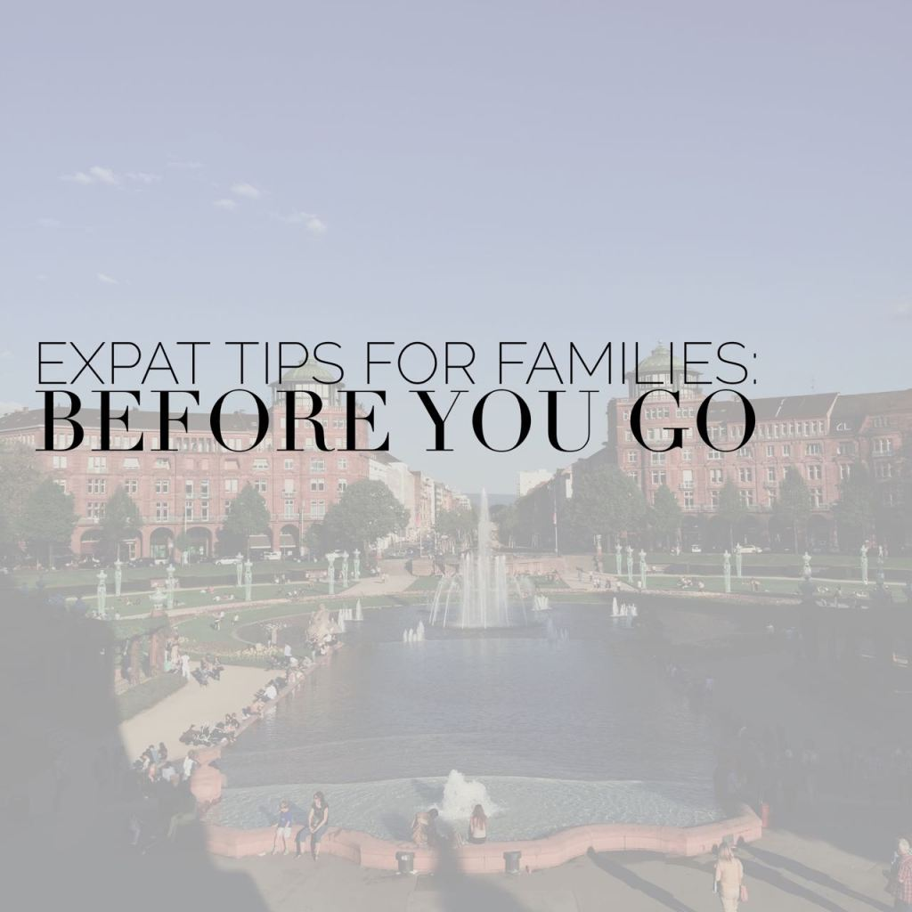 Expat Tips for Families: Before You Go – Erin at Large