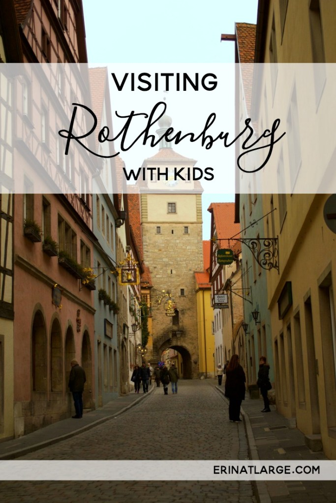 visiting rothenburg with kids