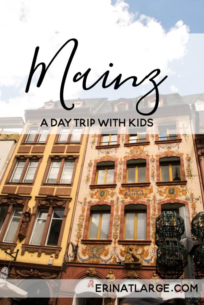 Mainz day trip with kids PIN