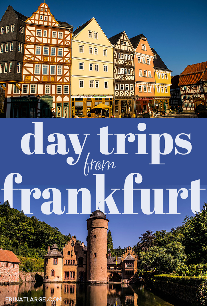 Day trips from Frankfurt PIN