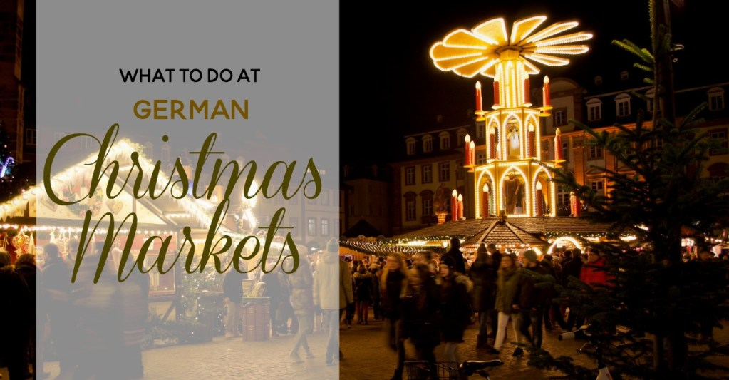 What to do at German Christmas Markets FB