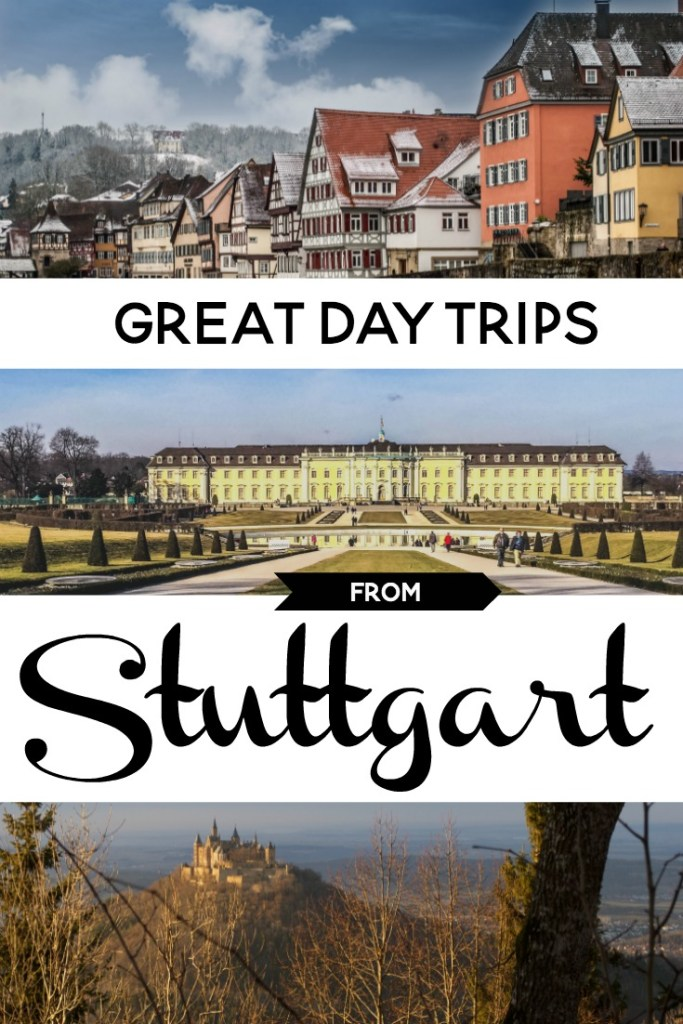 day trips from stuttgart