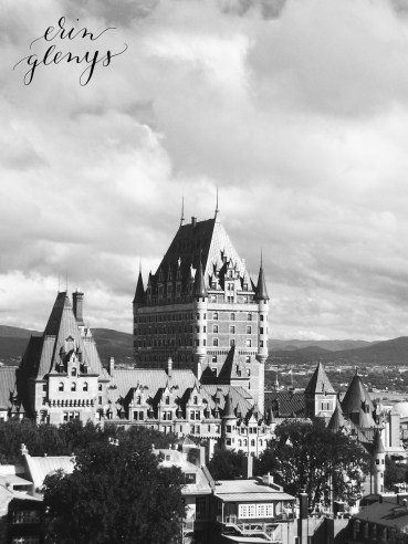 Chateau Frontenac, Quebec City. 25th Birthday Trip!