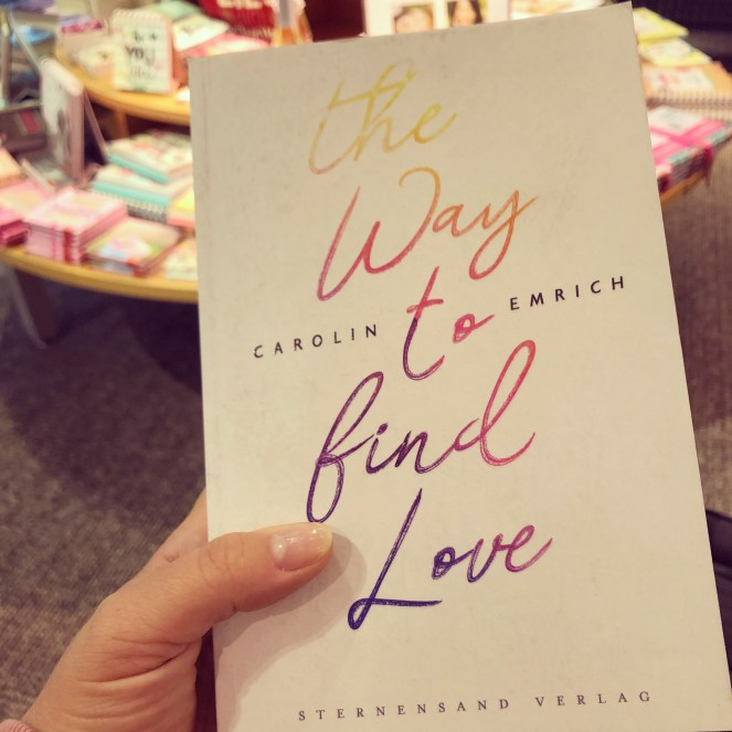 The Way to find love von Carolin Emrich