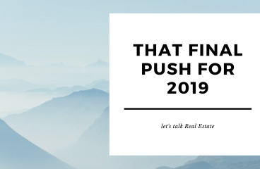 let's talk: THAT 2019 FINAL PUSH