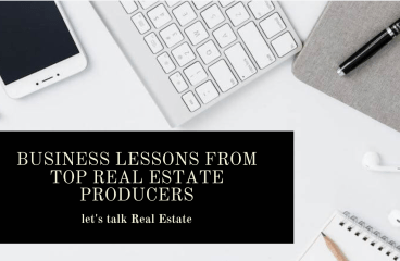 let's talk: BUSINESS LESSONS FROM TOP REAL ESTATE PRODUCERS