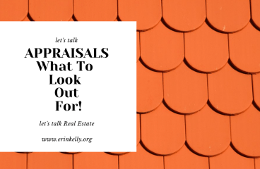 let's talk : APPRAISALS- What to look for!