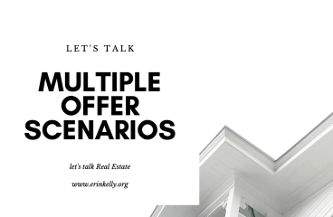 let's talk: MULTIPLE OFFER SITUATIONS