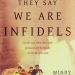 BOOK REVIEW: Christianity on the Brink: They Say We are Infidels