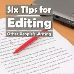 Six Tips for Editing Other People's Writing