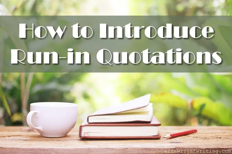 How to Introduce Run-in Quotations | Image of Cup with Books on Wood Table