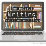 Ten Helpful Writing Websites and Blogs