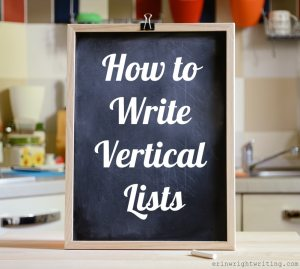 Image of Chalkboard with the words How to Write Vertical Lists written on it.