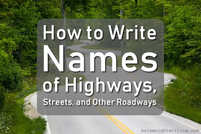 Image of Winding Highway | How to Write Names of Highways, Streets, and Other Roadways