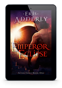 An Emperor for the Eclipse available in ebook