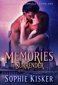 Midrosian Chronicles Book 1: Memories of Surrender by Sophie Kisker