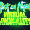 El primero videojuego VR de Rick and Morty: Rick and Morty: Virtual Rick-ality