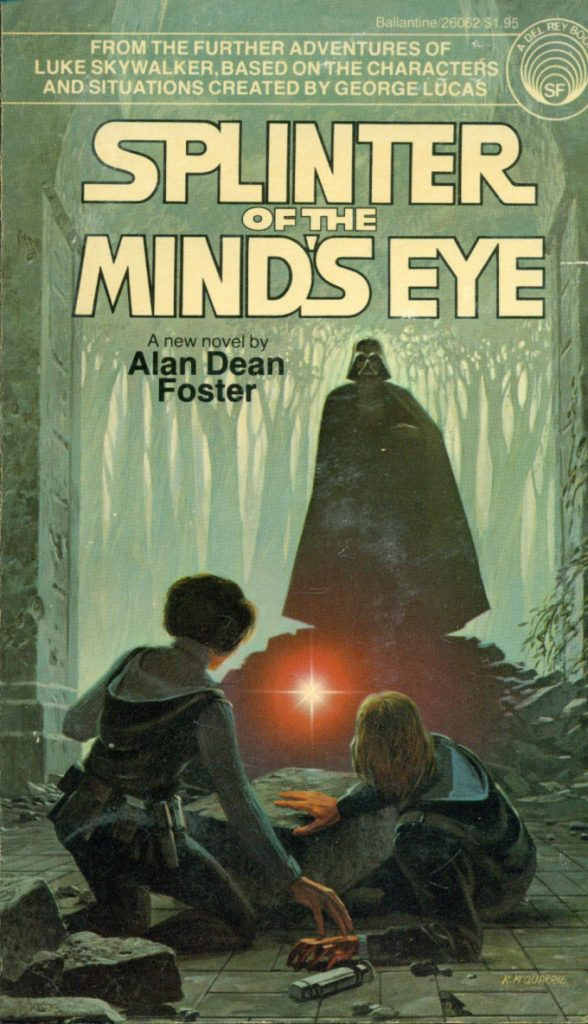 La novelización de una posible secuela de Star Wars IV: Splinter of the Minds Eye