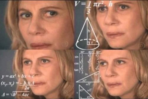 Mujer haciendo cuentas meme
