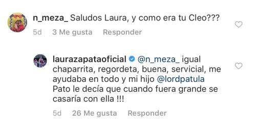 Laura Zapata dice que tuvo una Cleo chaparrita y regordeta