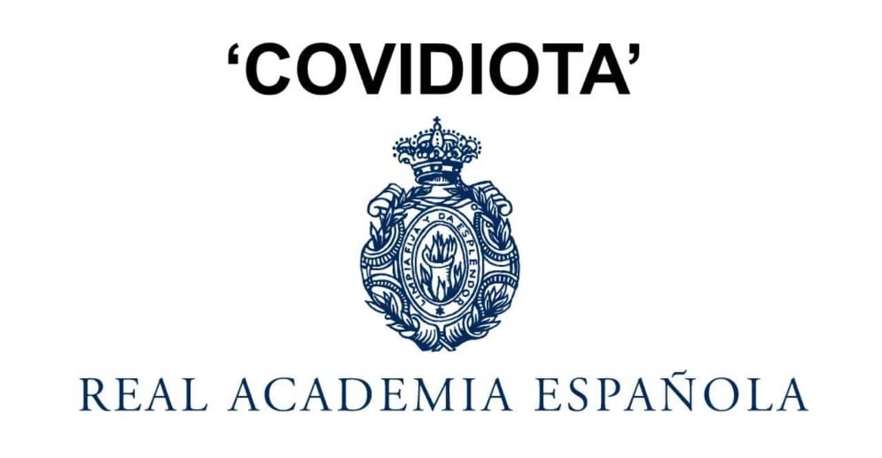 Covidiota, palabra oficial