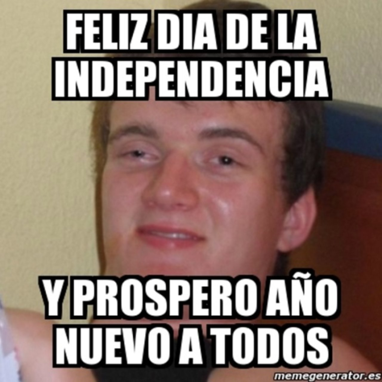 Feliz dia independencia prospero ano meme