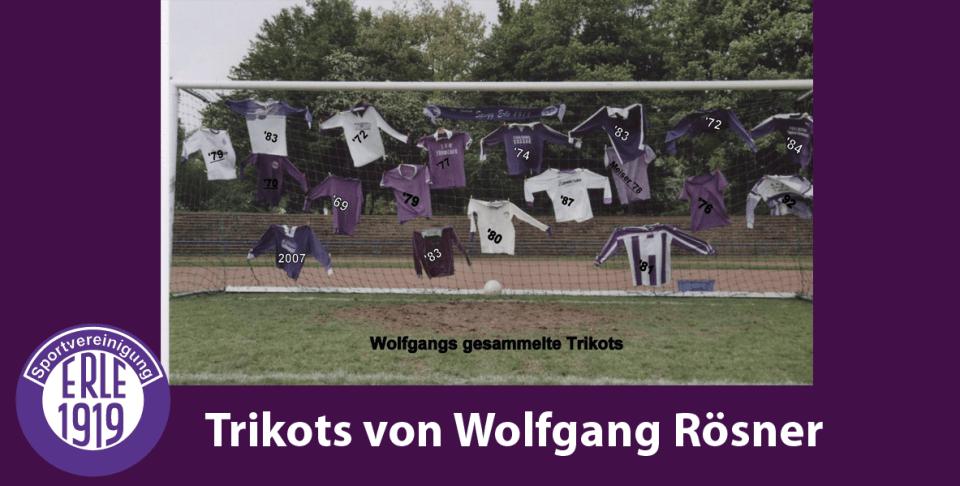 Trikotssammlung von Wolfgang Rösner