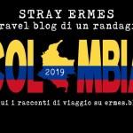 Pensavo fosse Namibia e invece era Colombia...segui il viaggio dal blog!