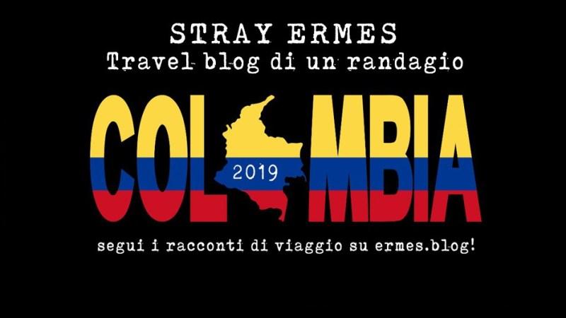 Pensavo fosse Namibia e invece era Colombia…segui il viaggio dal blog!
