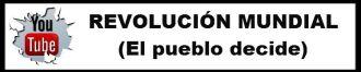 You Tube Revolución Mundia