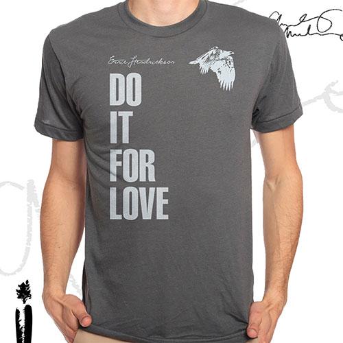 Ernie Hendrickson - Do It For Love - Men's T-Shirt